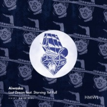 AIWASKA & Starving Yet Full - Lost Dream (House Music With Love)