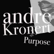 André Kronert - Purpose (Purpose)