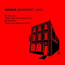 Basement Jaxx - Red Alert (Mella Dee Remixes) (Warehouse Music)