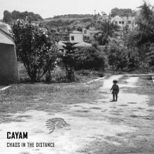 CAYAM, Maya Jane Coles - Chaos in the Distance (We Are The Brave)