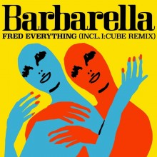 Fred Everything - Barbarella (Lazy Days)