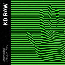 Kaiserdisco - Spule EP (KD RAW)