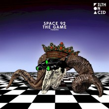 Space 92 - The Game (Filth on Acid)