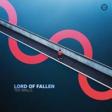 Ten Walls - Lord Of Fallen (Dear Deer)