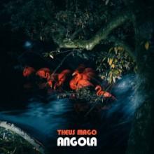 Theus Mago - Angola EP (Feines Tier)