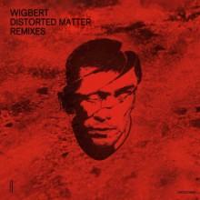 Wigbert - Distorted Matter (Remixes) (Second State)