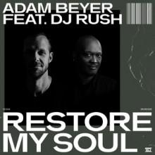 Adam Beyer - Restore My Soul (Drumcode)
