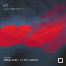 BIZ - Psychotropic EP (Tronic)