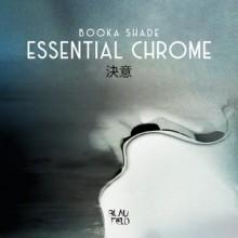 Booka Shade - Essential Chrome (Blaufield Music)