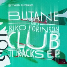Butane, Riko Forinson - Club Tracks (Tenampa)