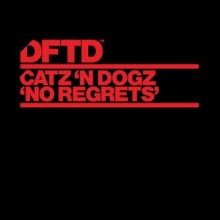 Catz 'n Dogz - No Regrets (DFTD)
