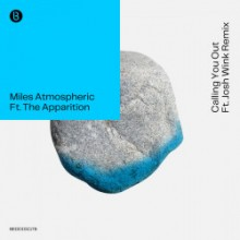 Miles Atmospheric & The Apparition - Calling You Out (Bedrock)