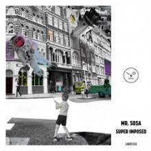 Mr. Sosa - Super Imposed (Last Night On Earth)