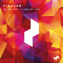 Pig&Dan - Set Me Free / I Can See You (ELEVATE)