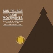 SunPalace – Rude Movements (Remixes)