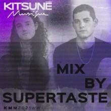 Supertaste - Kitsuné Musique Mixed by Supertaste (DJ Mix) (Kitsune Musique)