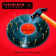 VA - Monday Dreamin' (CircoLoco)