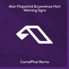 Alan Fitzpatrick, Lawrence Hart - Warning Signs (CamelPhat Remix) (Anjunadeep)