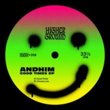 Andhim - Good Times (Higher Ground)