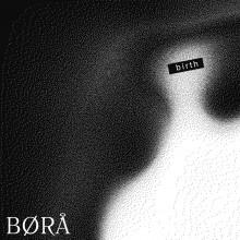 BØRA - BIRTH (Diynamic)