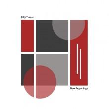 Billy Turner - New Beginings (Digital) (edit select)