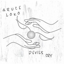Bruce Loko - Devil's Cry (Get Physical Music)