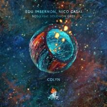 Edu Imbernon & Solomon Grey & Nico Casal - Noso (Fayer)