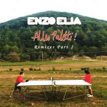 Enzo Elia - Alles Paletti (Remixes Part 2) (incl. Musumeci Remix) (Buttress)