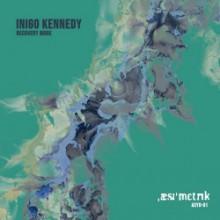 Inigo Kennedy - Recovery Mode (Asymmetric)