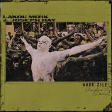 Joseph Ray, Lakou Mizik - Bade Zile (Anjunadeep)