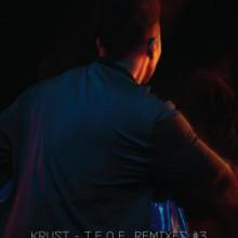 Krust - TEOE Remixes #3 (Crosstown Rebel)