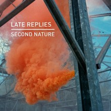 Late Replies - Second Nature (Knee Deep In Sound)