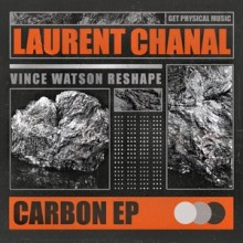 Laurent Chanal - Carbon EP (Get Physical Music)