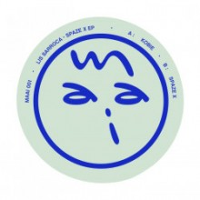 Lis Sarroca - Spaze X EP (Maai)
