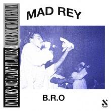 Mad Rey - B.R.O (Ed Banger)