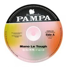 Mano Le Tough - Aye Aye Mi Mi (Pampa)