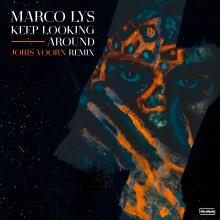 Marco Lys - Keep Looking Around (Joris Voorn Remix) (Altra Moda)