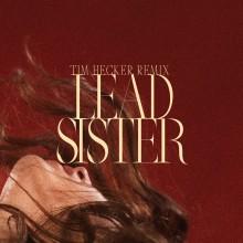 Marie Davidson & L'Oeil Nu - Lead Sister (Tim Hecker Remix) ( Ninja Tune)