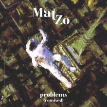 Mat Zo - Problems (Remixed) (Anjunabeats)