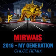 Mirwais - 2016 - My Generation (Chloe Remix) (Les Productions 50/50)
