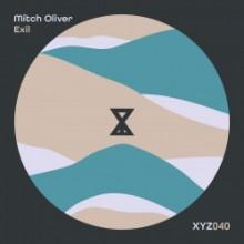 Mitch Oliver - Exil (XYZ040)