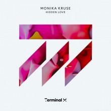 Monika Kruse - Hidden Love (Terminal M)