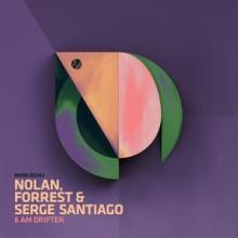 Nolan, Forrest, Serge Santiago - 6AM Drifter (Mobilee)