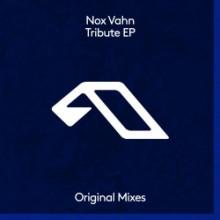 Nox Vahn - Tribute EP (Anjunadeep)