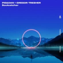 Pig&Dan & Gregor Tresher - Soulcatcher (Truesoul)