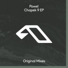 Powel - Chapek 9 EP (Anjunadeep)