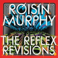 Róisín Murphy - Incapable / Narcissus (The Reflex Revisions) (Skint)
