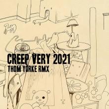 Radiohead - Creep (Thom Yorke Very 2021 Rmx) (XL)