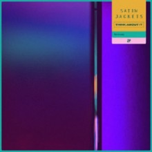 Satin Jackets - Think About It (Remixes) (Eskimo)