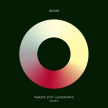 !Sooks & Lazarusman - Imagine (Remixes) (ATJAZZ)